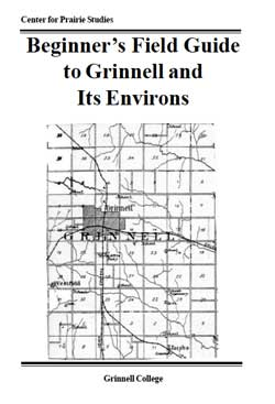 Cover of A Beginner's Field Guide to Grinnell and Its Environs