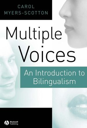 Cover to Carol Myers-Scotton's Multiple Voices: An introduction to bilingualism