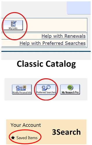 3Search and Classic Catalog Saved Items and Searches