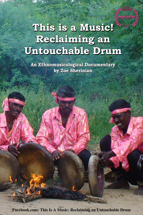 This is music! Reclaiming an Untouchable Drum: An Ethnomusicological Documentary by Zoe Sherinian, poster of three drummers around fire, forest in background