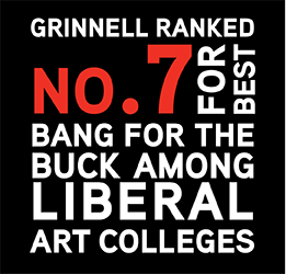 Washington Monthly ranked Grinnell 7th for best bang for the buck among liberal arts colleges