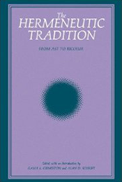 Ther Hermeneutic Tradition book cover