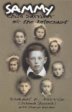 A picture of Sammy: Child Survivor of the Holocaust