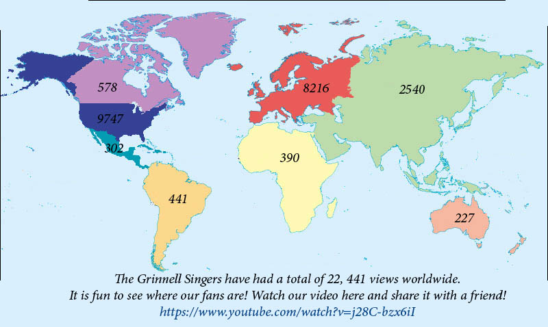 Map of Grinnell Singers YouTube videos views from around the world: Canada 578, US 9747, Central America 302, South America 441, Europe 8216, Africa 390, and Australia 227