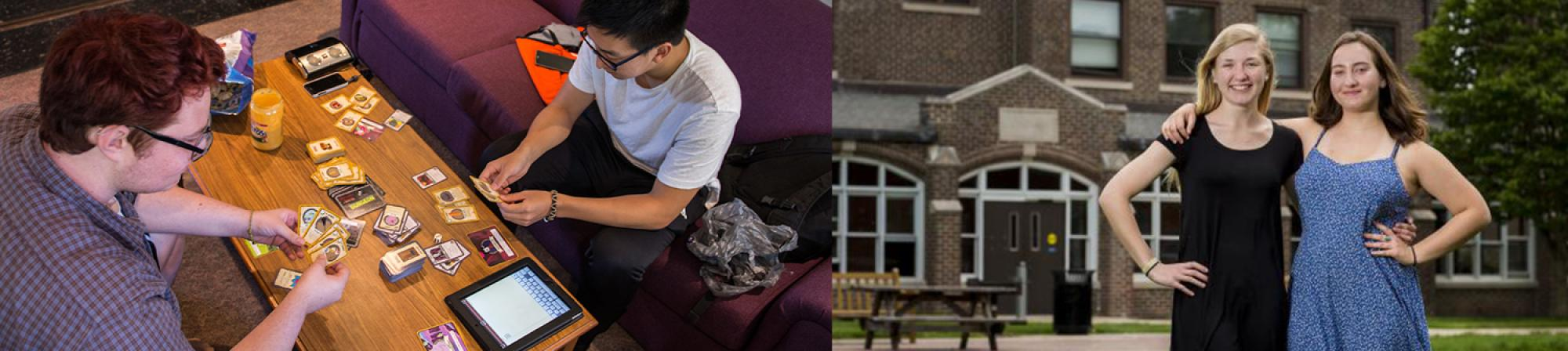 first photo: two male students playing cards in a residence hall lounge, second photo: two female students standing infront of a residence hall with their arns around each other