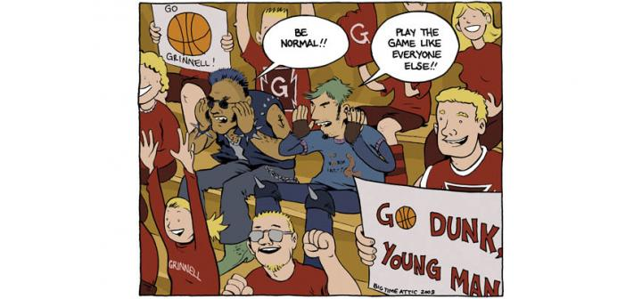 Two punk guys in sea of red-dressed Grinnell fans. Punk 1: Be Normal! Punk2: Play the game like everyone else. Signs: Go dunk, young man. Go Grinnell.