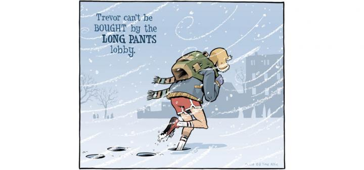 Man wears red shorts, winter gear while trudging through swirling snow. Caption: Trevor can't be bought by the long pants lobby.