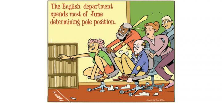 adults in chair races. Caption: The English department spends most of June determining pole position