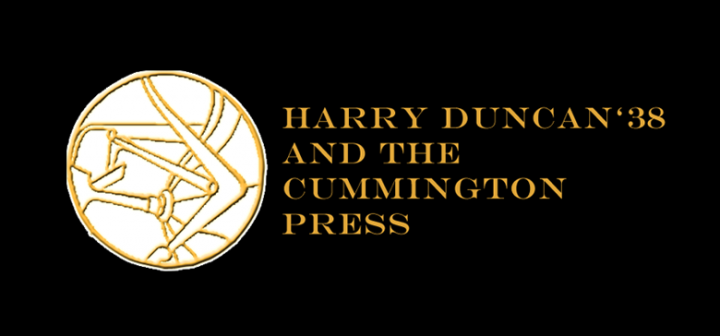 Harry Duncan '38 and The Cummington Press.