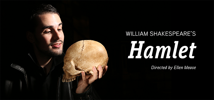 William Shakespeare's Hamlet, Directed by Ellen Mease