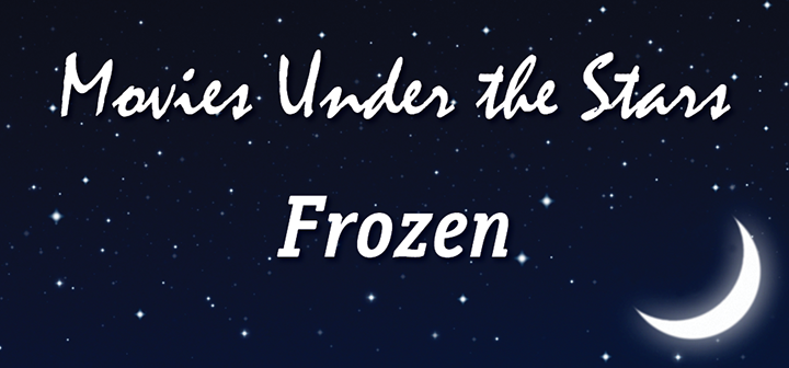 Movies Under the Stars: Frozen