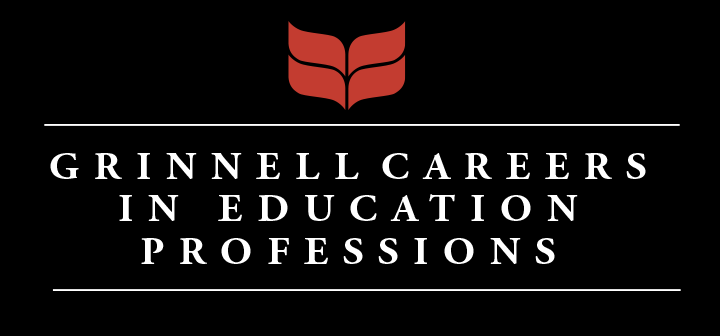 Grinnell Careers in Education Professions