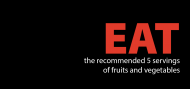 Eat the recommended 5 servings of fruits and vegetables