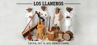 Los Llaneros 7:30 p.m., Oct 15, 2013, Herrick Chapel