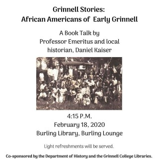 "Don't miss Dan Kaiser's book talk today at 4:15pm! Professor Kaiser will talk about his new book ""Grinnell Stories: African Americans of Early Grinnell."" #blackhistory #booktalk #grinnelliowa"