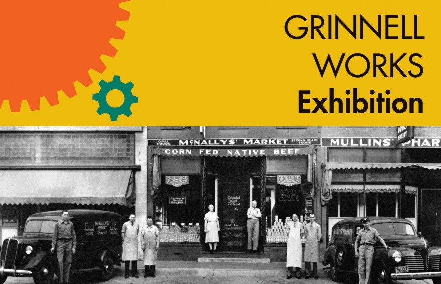 Grinnell Works Exhibition, photo of McNally's Market, 1940, courtesy of Bill McNally