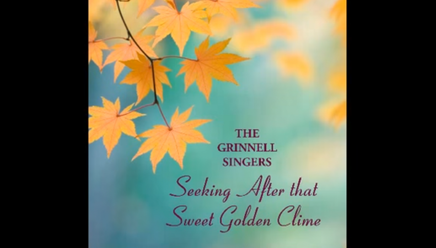 Cover from Seeking After That Sweet Golden Clime by The Grinnell Singers