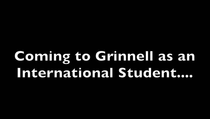 Coming to Grinnell as an International Student