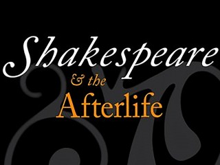 Title detail from cover of Shakespeare and the Afterlife