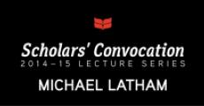 Scholars' Convocation 2014-15, Michael Latham