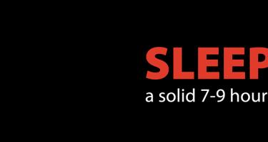 Sleep a solid 7-9 hours