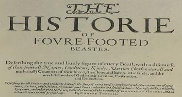 The Historie of Foure-Footed Beasts