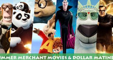 Summer Merchant Movies & Dollar Matinees