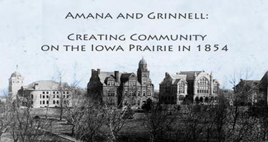 Amana and Grinnell Exhibit