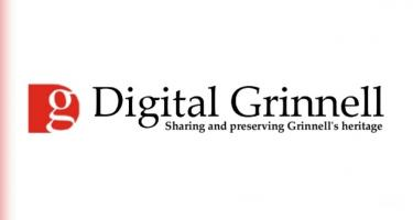 Digital Grinnell: Sharing and Preserving Grinnell's Heritage
