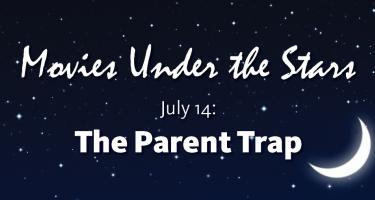 Movies Under the Stars: July 14, The Parent Trap