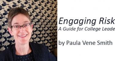 "Paula Smith, author of ""Engaging Risk: A Guide for College Leaders"