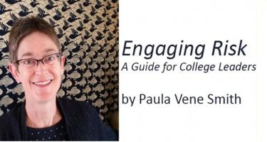 """Paula Smith, author of """"Engaging Risk: A Guide for College Leaders"""