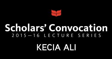 Scholars' Convocation, 2015-16 series, Kecia Ali