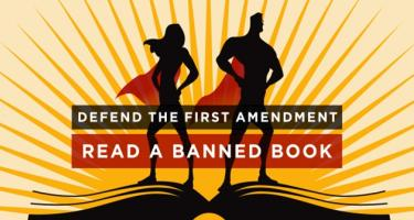 Defend the First Amendment and Read a Banned Book