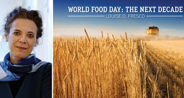 World Food Day: The Next Decade -- Louise O. Fresco