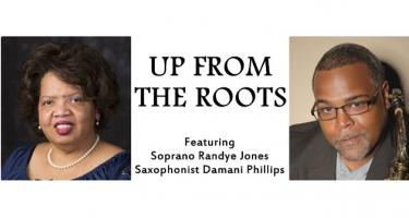 """Up From the Roots,"" a Concert to Commemorate the 150th Anniversary of the Thirteenth Amendment"