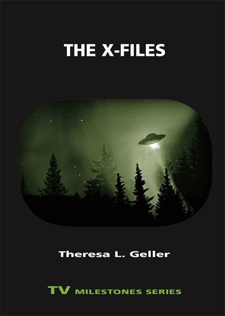 Cover of The X-Files, Theresa L. Geller, TV Milestones Series